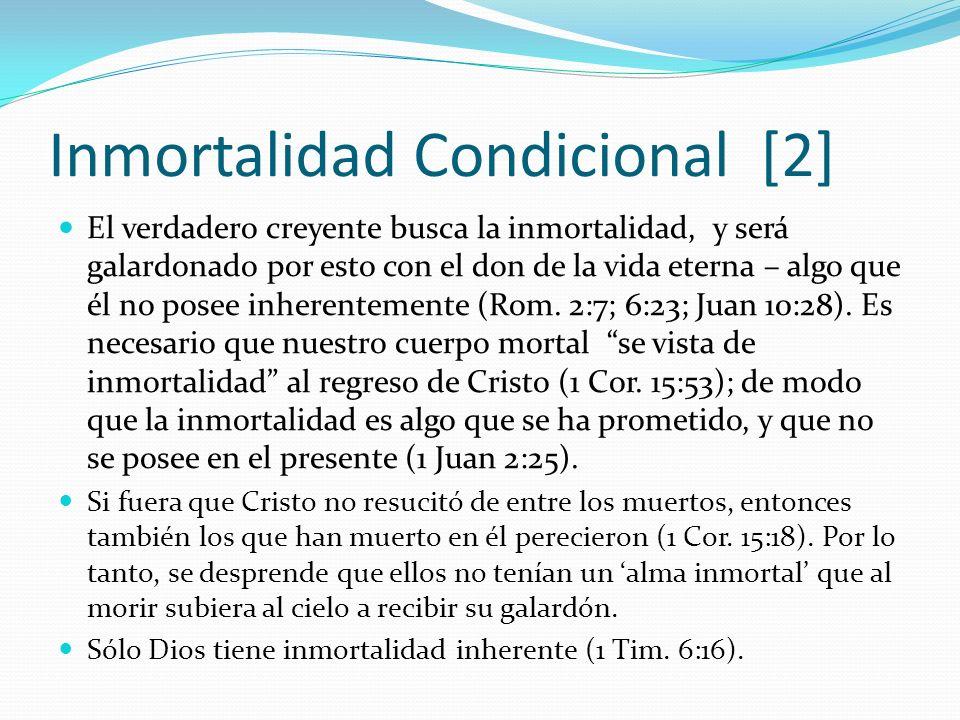 Inmortalidad Condicional [2]